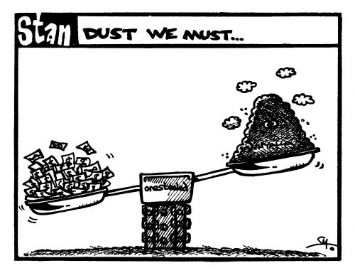 Dust we must