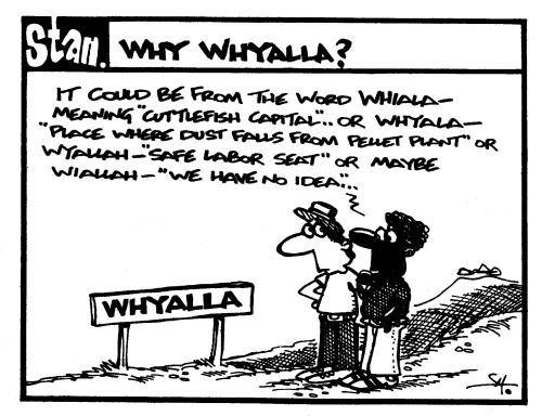 Why Whyalla?